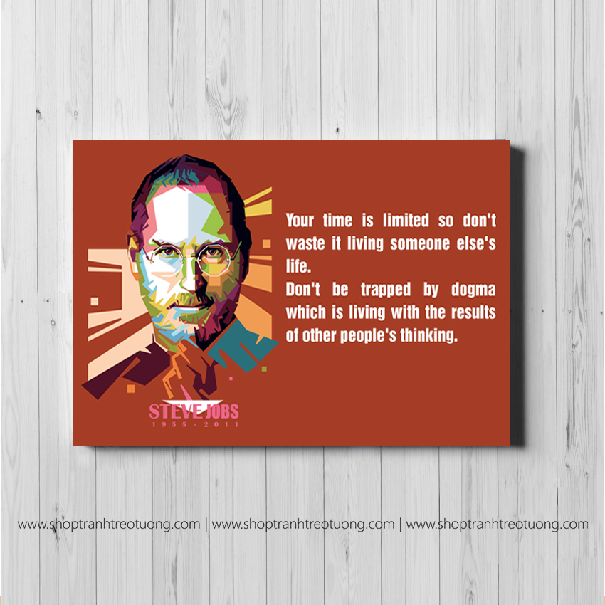 Tranh động lực: Steve Jobs - Your time is limited