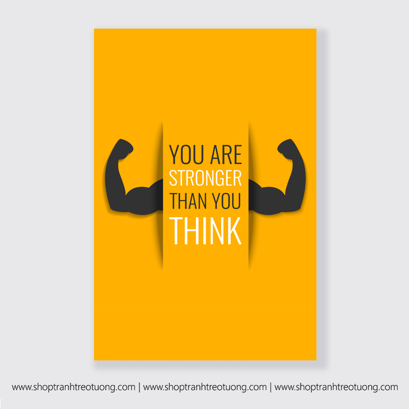 Tranh động lực: You are stronger than you think