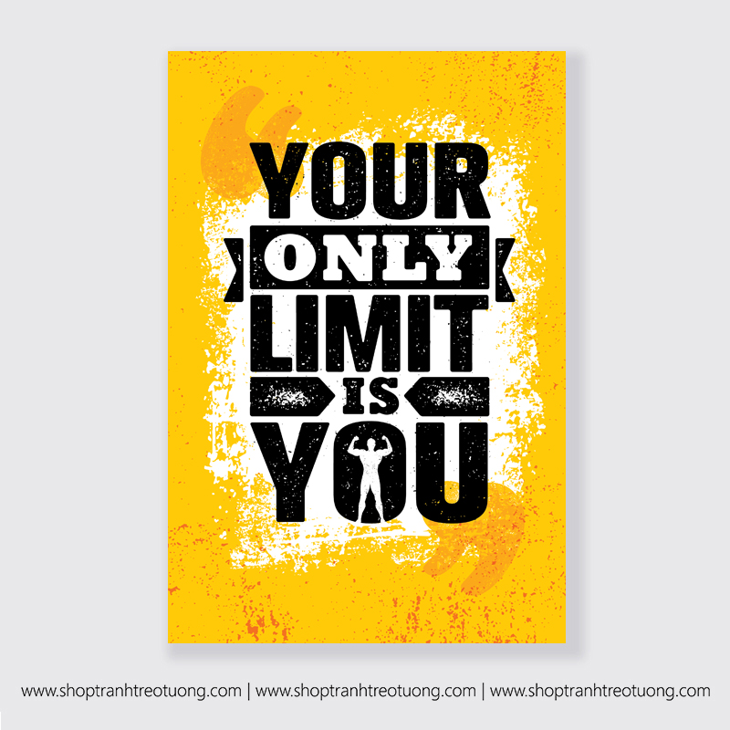 Tranh động lực: your only limit is you